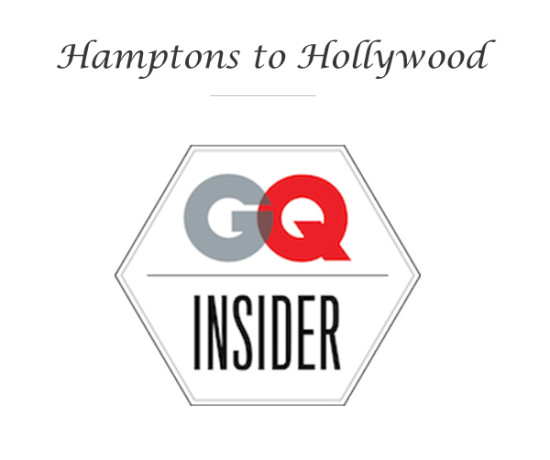 Hamptons to Hollywood - GQ Insider