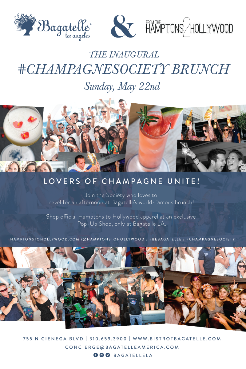 Champagne Society Hamptons to Hollywood Bagatelle