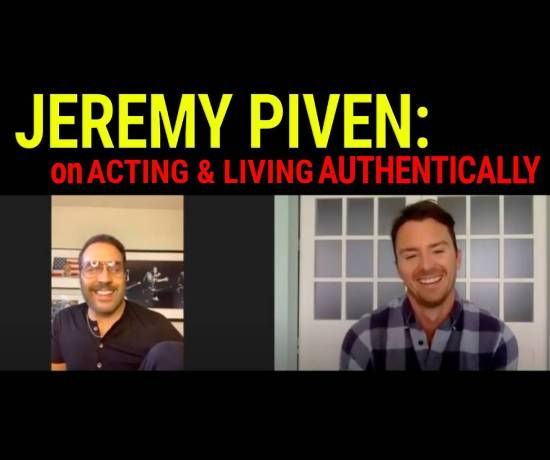 Jeremy Piven on acting and living authentically